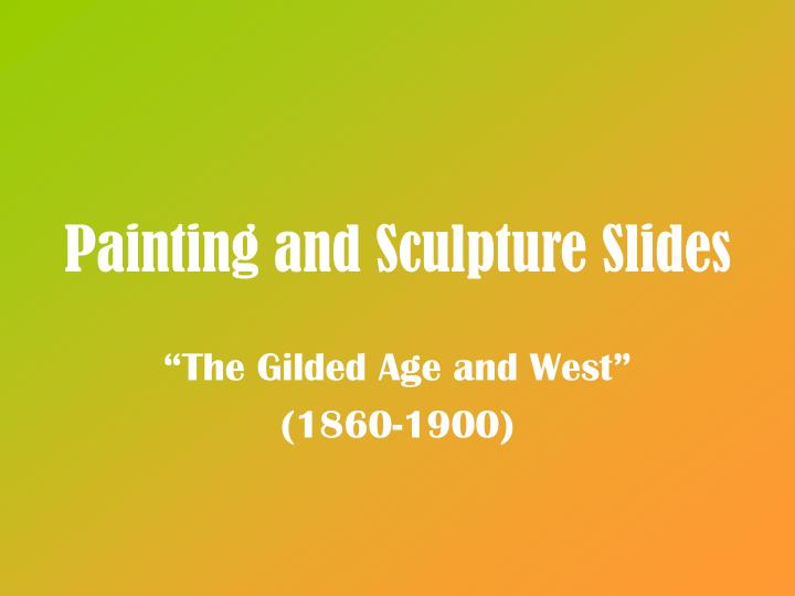 painting and sculpture slides n.