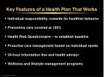 key features of a health plan that works
