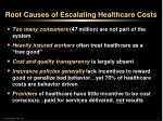 root causes of escalating healthcare costs