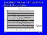 3 element array optimization alternate current ratios