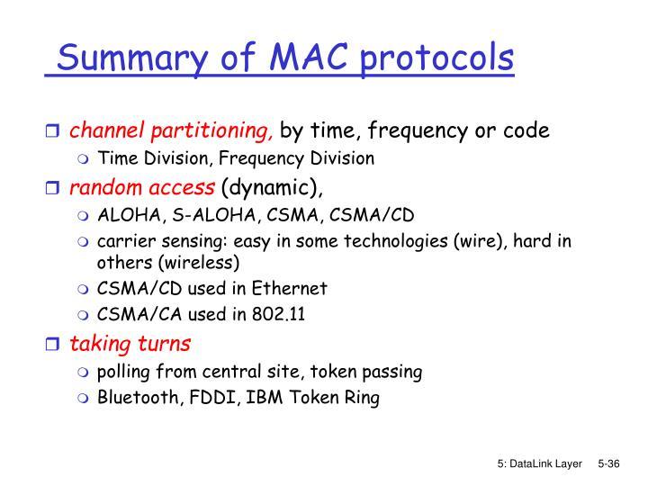 Summary of MAC protocols