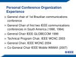 personal conference organization experience