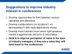 suggestions to improve industry interest in conferences1