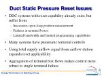 duct static pressure r eset issues