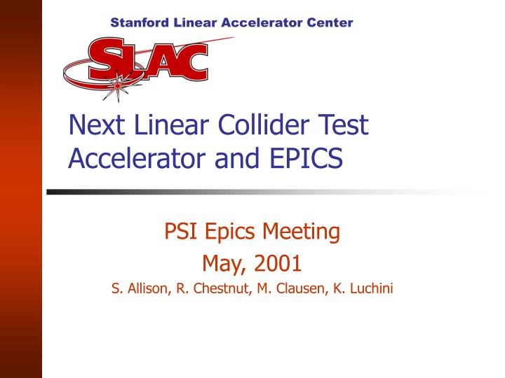 next linear collider test accelerator and epics n.