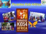 paradise kids 4africa