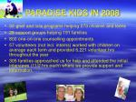 paradise kids in 2008