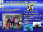the first family holiday program thanks to vodafone s 25 000 grant