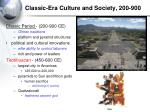 classic era culture and society 200 900
