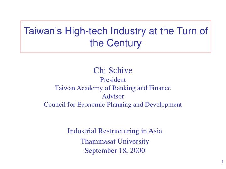 taiwan s high tech industry at the turn of the century