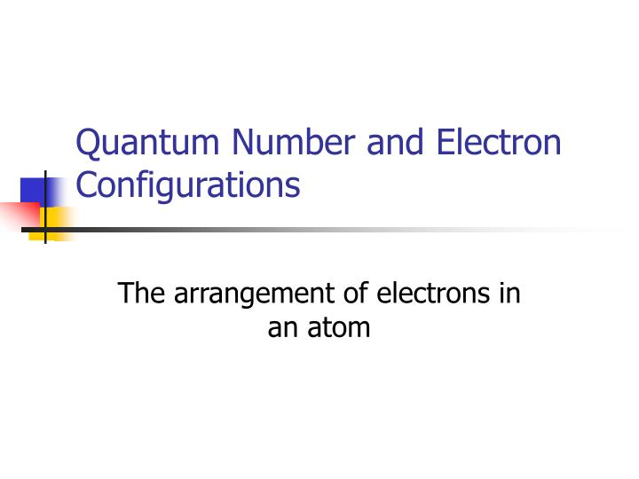 quantum number and electron configurations n.