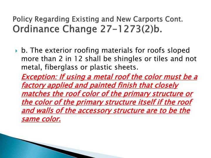 Policy Regarding Existing and New Carports Cont.