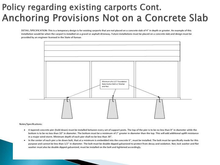 Policy regarding existing carports Cont.
