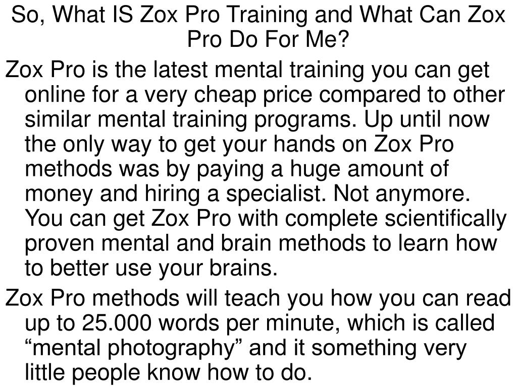 So, What IS Zox Pro Training and What Can Zox Pro Do For Me?