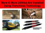 more more utilities are installed using trenchless technology