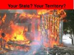 your state your territory