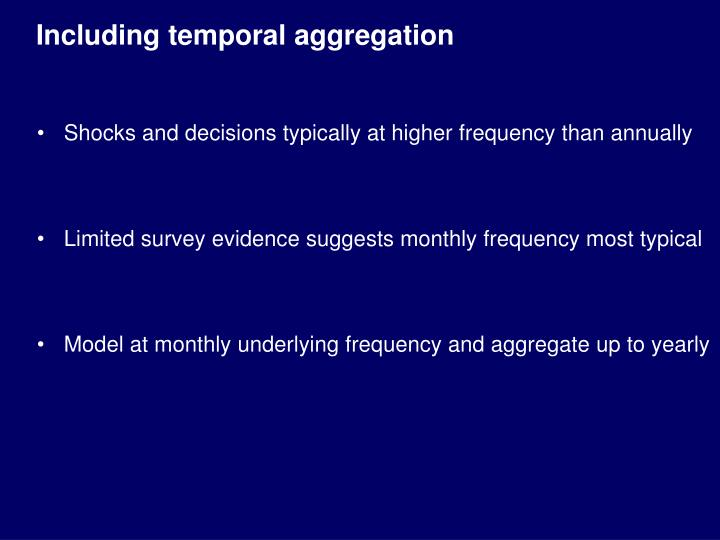 Including temporal aggregation