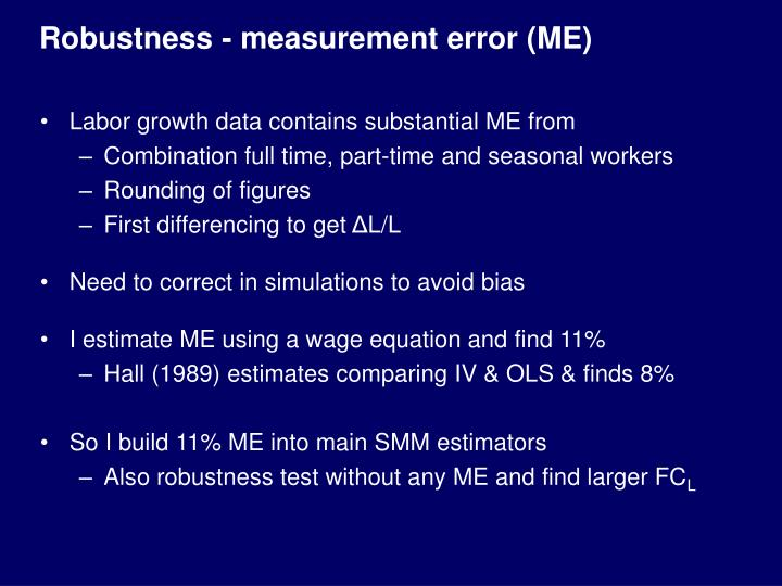 Robustness - measurement error (ME)