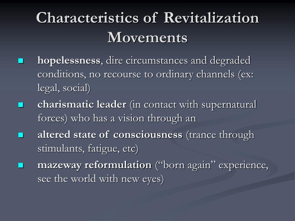 Characteristics of Revitalization Movements