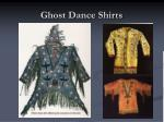 ghost dance shirts