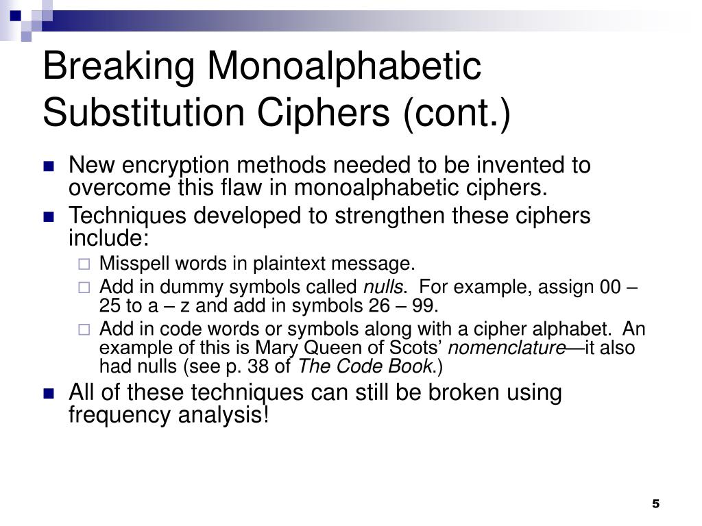 Breaking Monoalphabetic Substitution Ciphers (cont.)