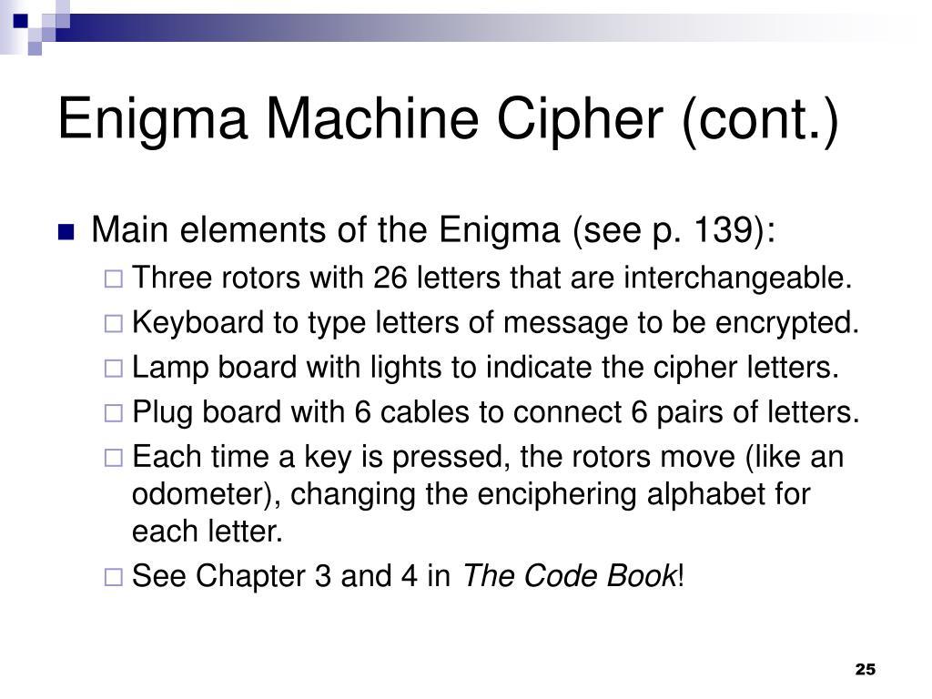 Enigma Machine Cipher (cont.)