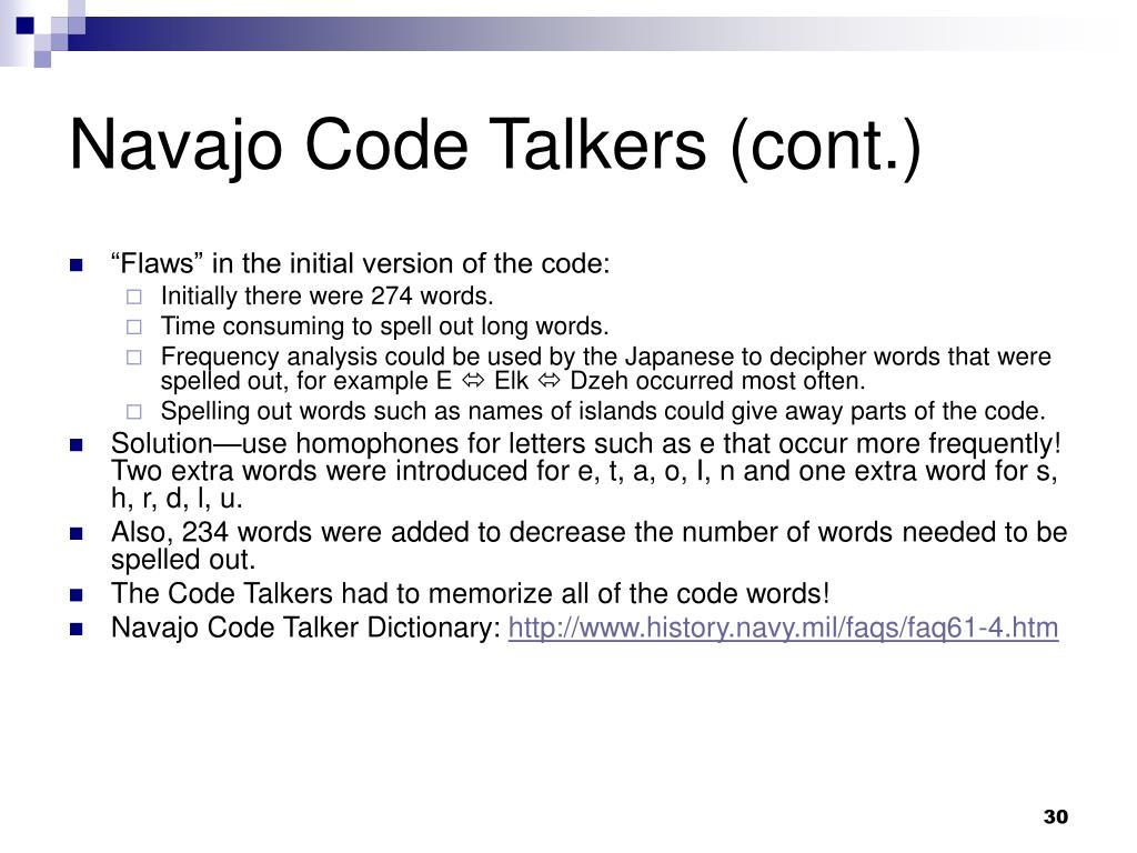 Navajo Code Talkers (cont.)