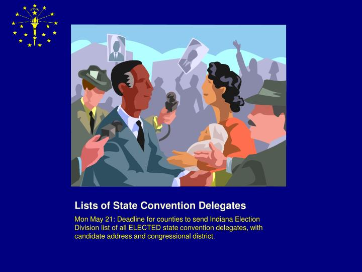 Lists of State Convention Delegates