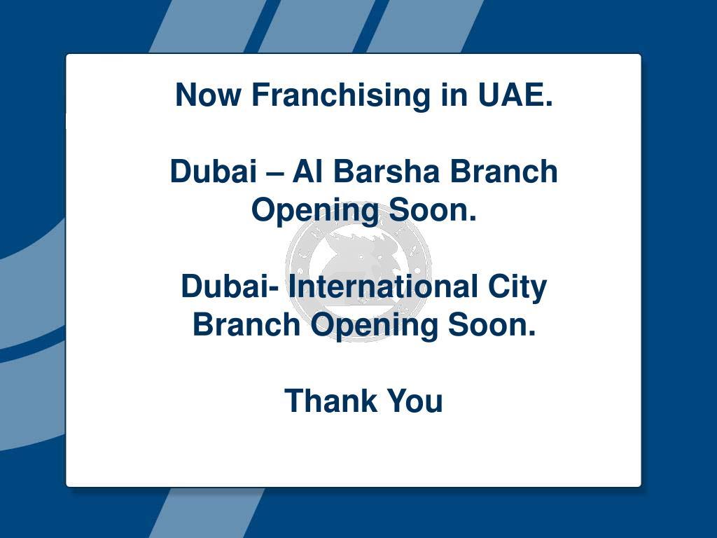 Now Franchising in UAE.