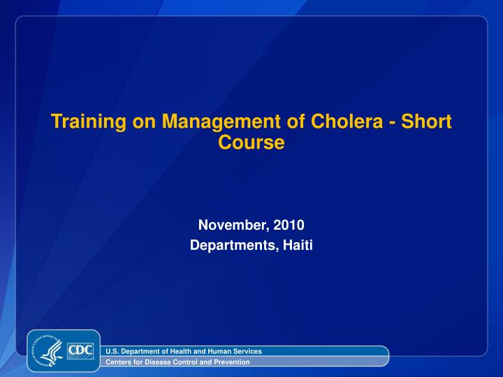 ppt training on management of cholera short course powerpoint