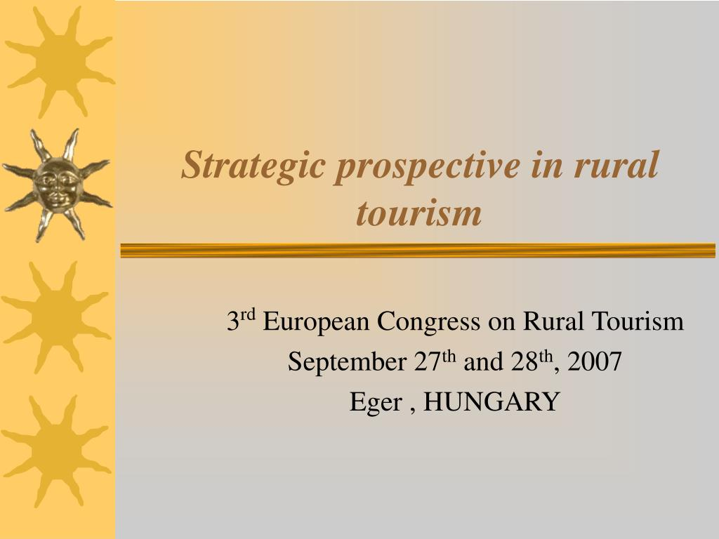 strategic prospective in rural tourism l.