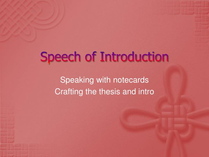 Speech of introduction
