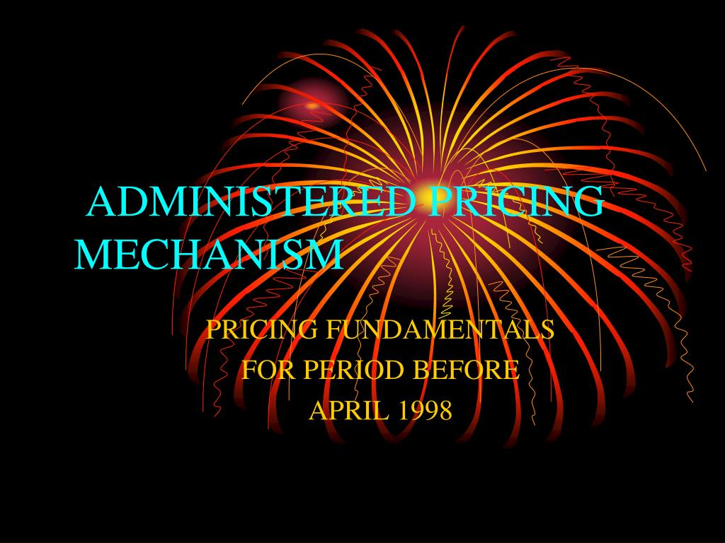 PPT - ADMINISTERED PRICING MECHANISM FOR PETROLEUM PRODUCTS