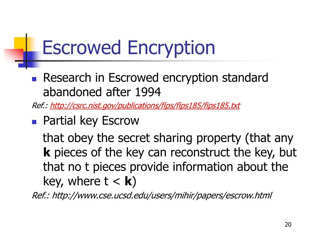 Escrowed Encryption