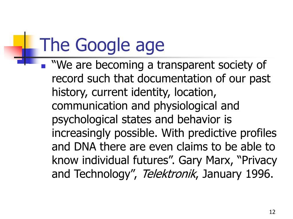 The Google age