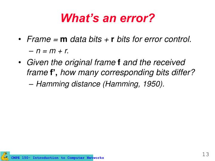 What's an error?