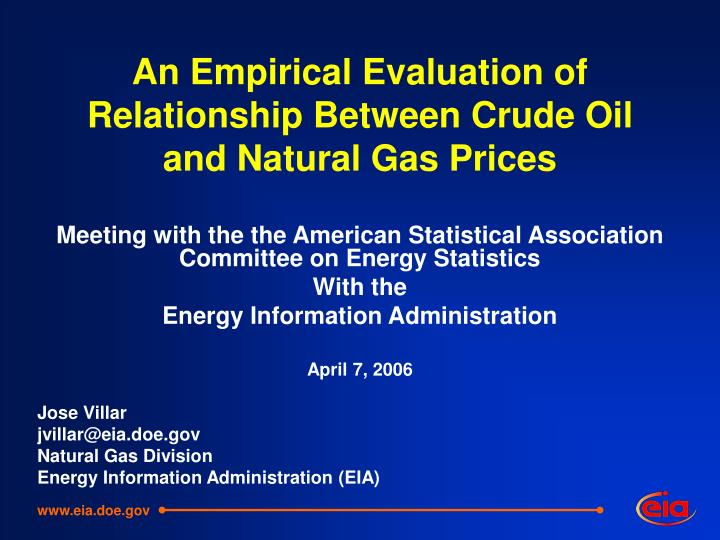 an empirical evaluation of relationship between crude oil and natural gas prices n.