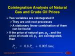 cointegration analysis of natural gas and crude oil prices