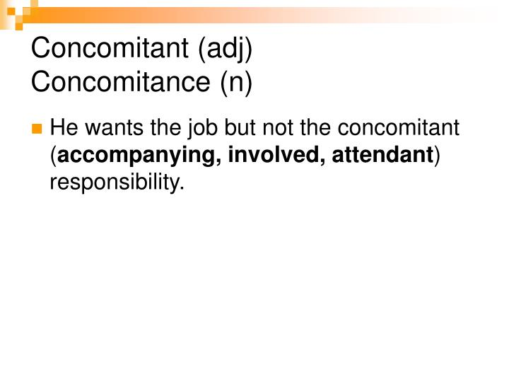 Concomitant (adj)