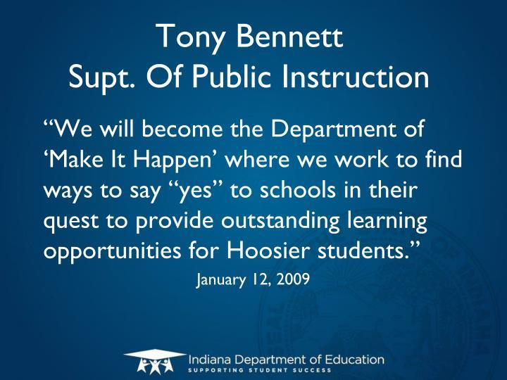 Tony bennett supt of public instruction