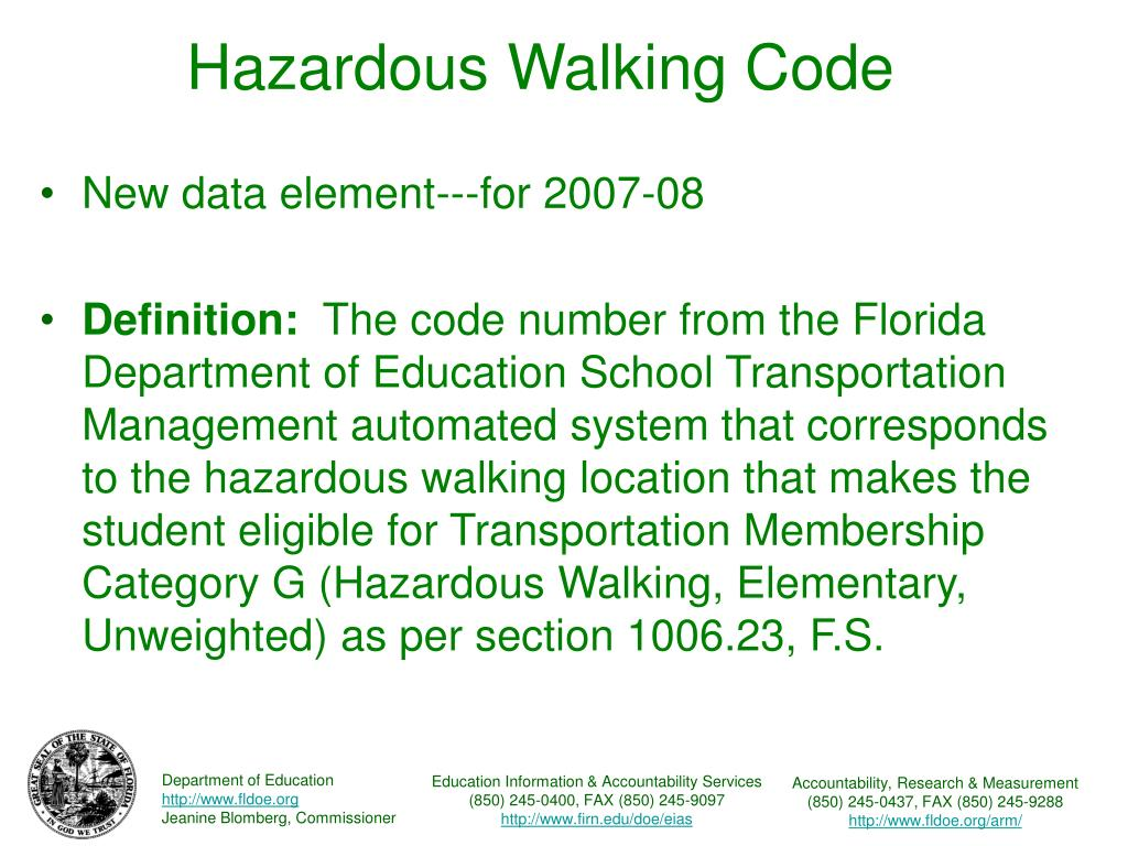 Hazardous Walking Code