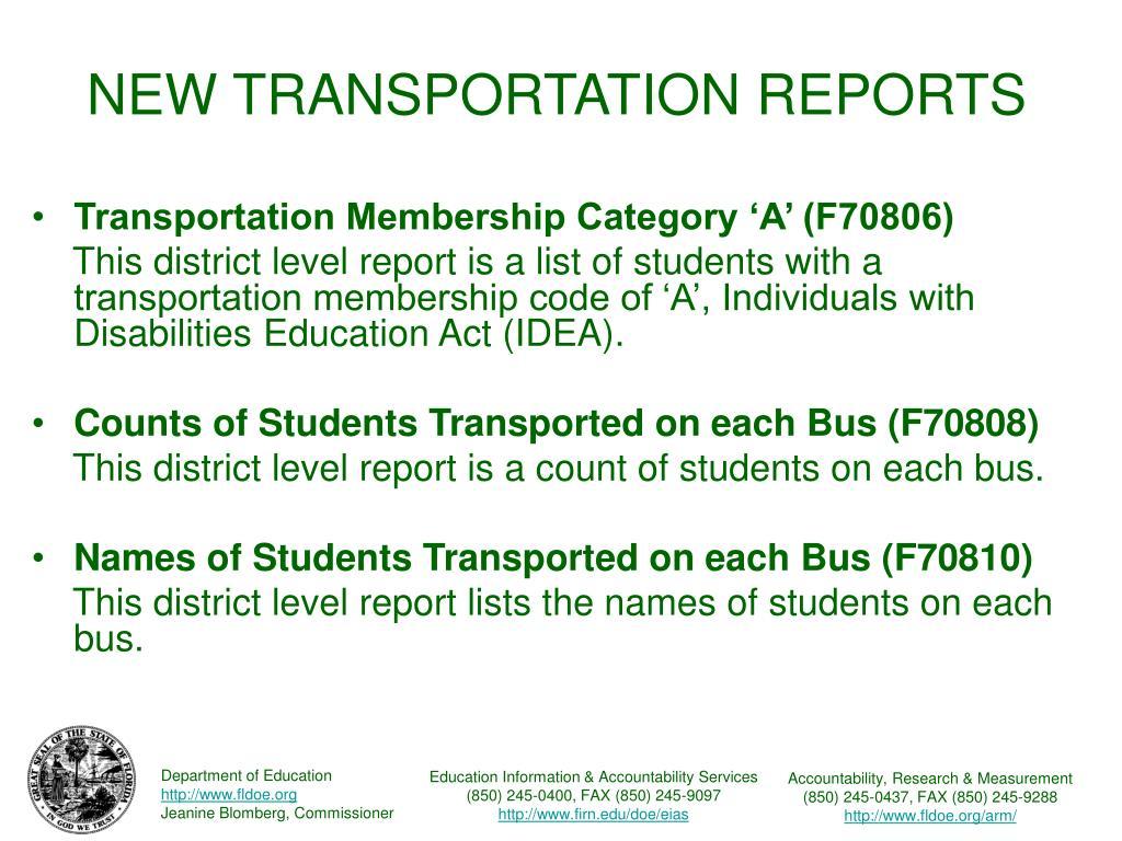 NEW TRANSPORTATION REPORTS
