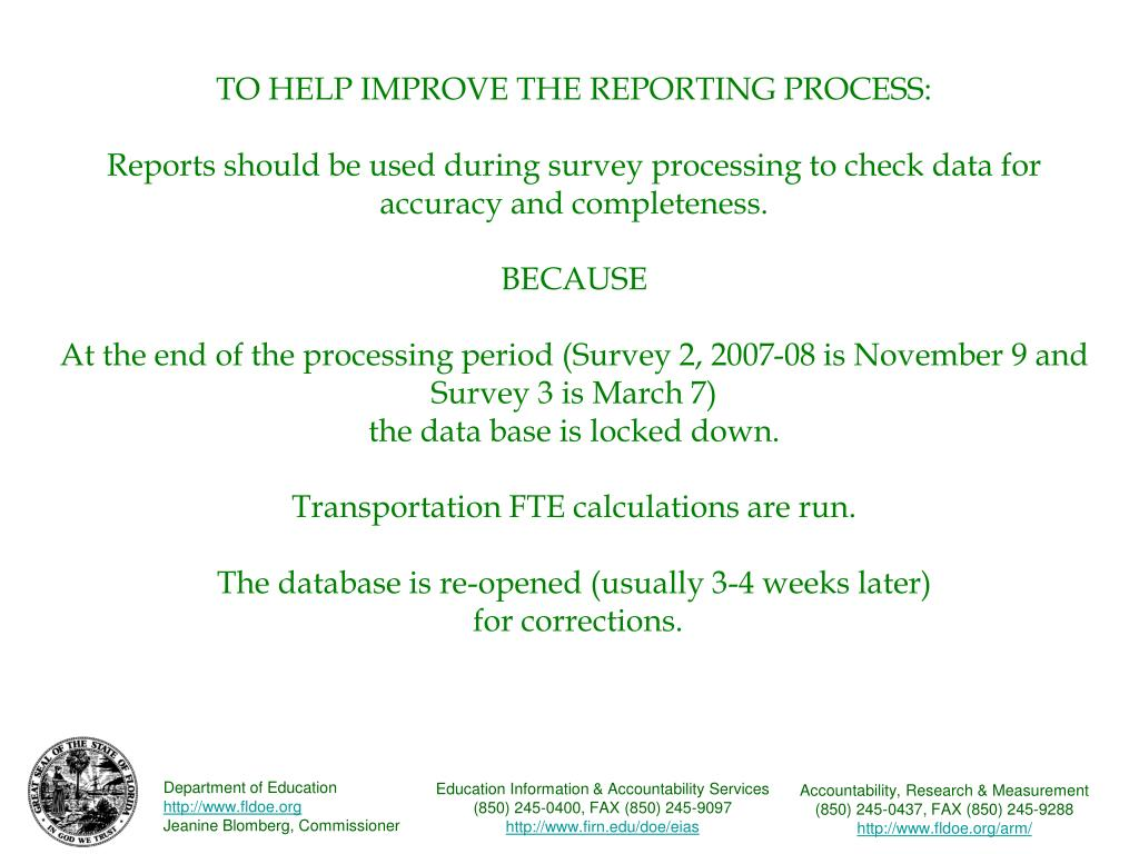 TO HELP IMPROVE THE REPORTING PROCESS: