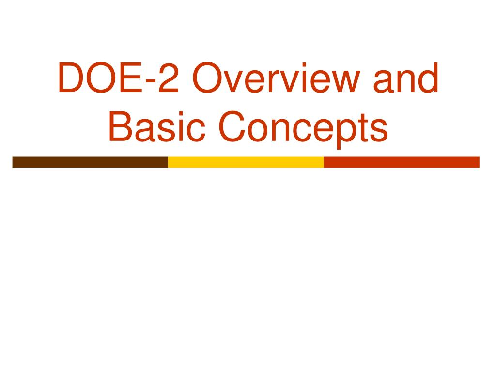 doe 2 overview and basic concepts l.