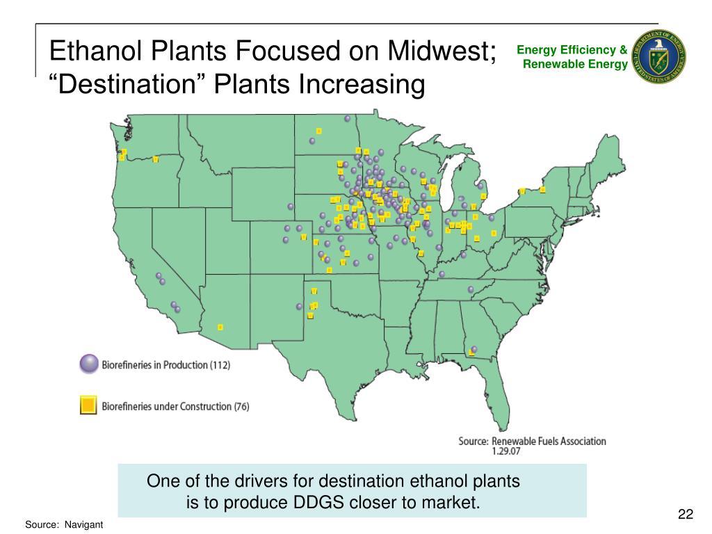 "Ethanol Plants Focused on Midwest; ""Destination"" Plants Increasing"