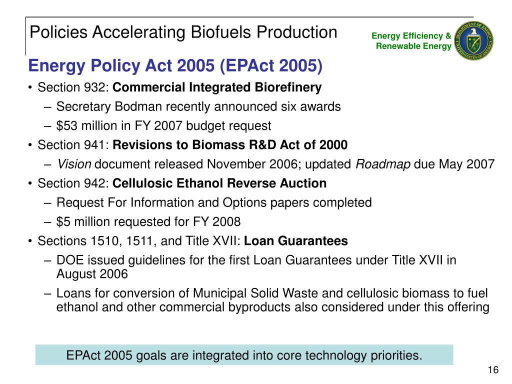 Policies Accelerating Biofuels Production