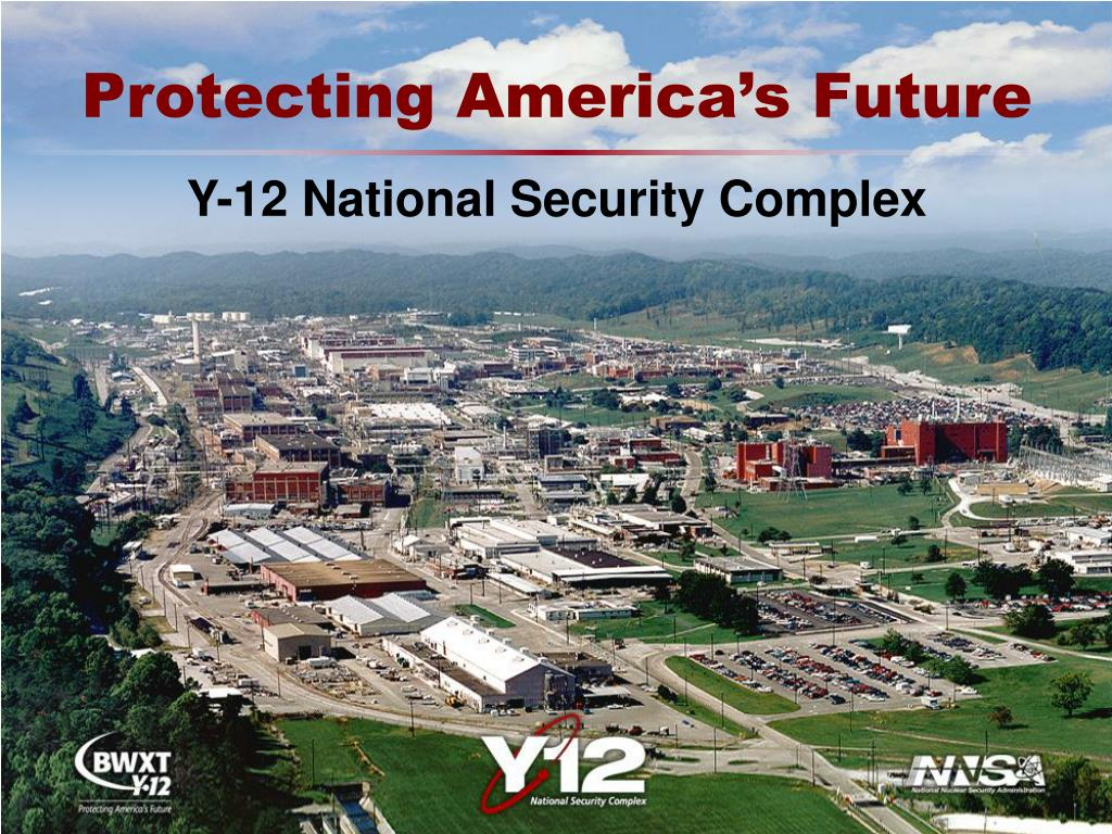 y 12 national security complex l.