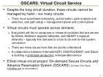 oscars virtual circuit service