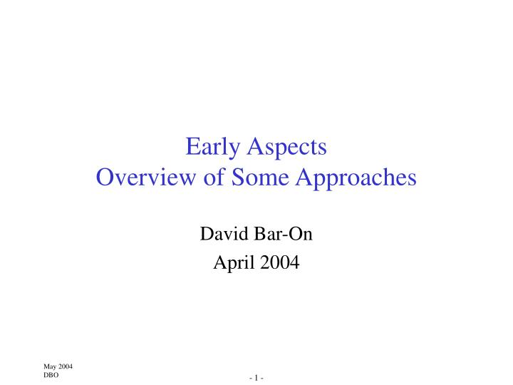 early aspects overview of some approaches n.