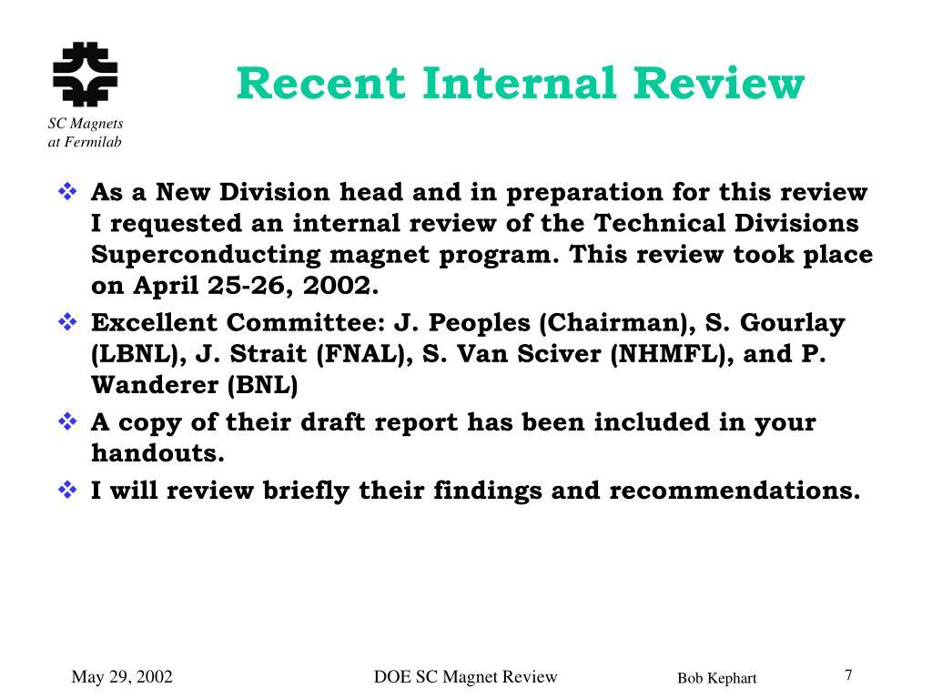 Recent Internal Review